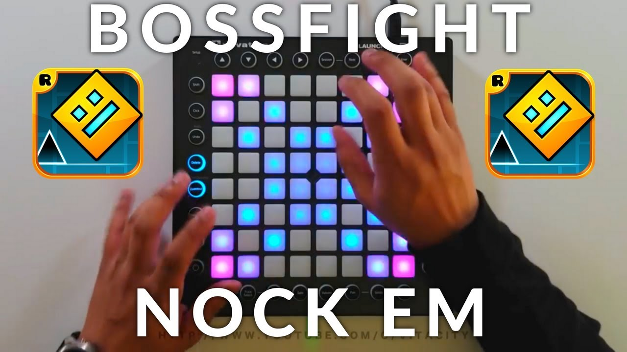 Bossfight - Nock Em (Geometry Dash Sub-zero) // Launchpad Cover